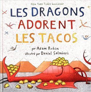 Les dragons adorent les tacos