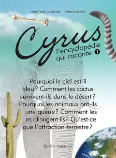 Cyrus l'encyclopédie qui raconte - 12 suggestions lecture estivale de la librairie l'Exèdre