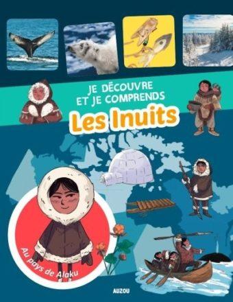3 ressources éducatives pour comprendre les cultures autochtones - Les Inuits