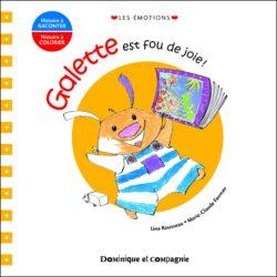 LIVRES ABORDABLES littérature jeunesse québécoise à moins de 11$ Galette est fou de joie
