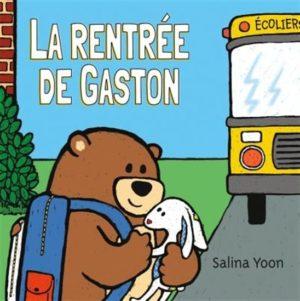 3 livres pour bien vivre la rentrée scolaire ! - La rentrée de Gaston