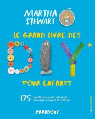 Le grand livre des DIY pour enfants avec Martha Stewart