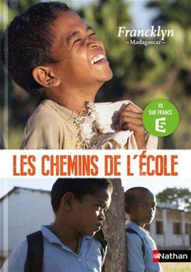 Les chemins de l' école - Madagascar