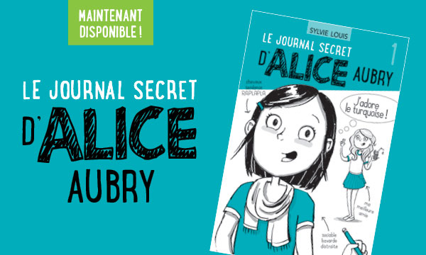 Le journal secret d'Alice Aubry