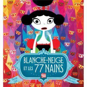 Blanche-neige et les 77 nains - pour une éducation féministe aux enfants