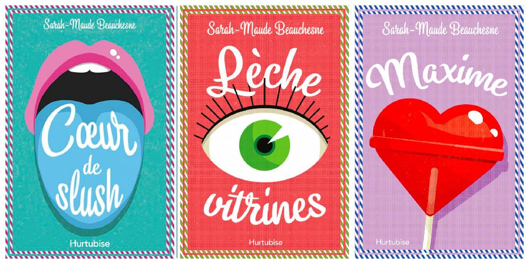 Coeur de slush, Lèche-vitrines, Maxime: la trilogie de Sarah-Maude Beauchesne