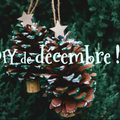 3 DIY de décembre : un moment pour créer ensemble !