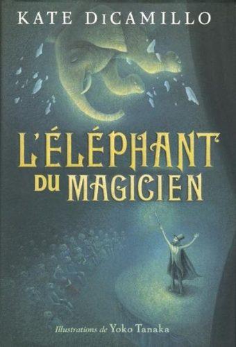 L'éléphant du magicien - Kate DiCamillo