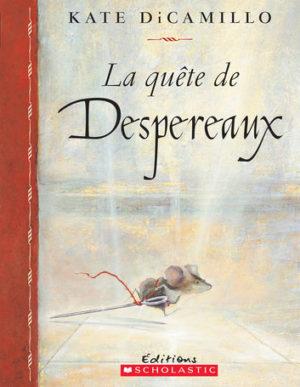 La quête de Despereaux - Kate DiCamillo