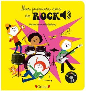 Mes premiers airs de rock - Mes premiers livres sonores