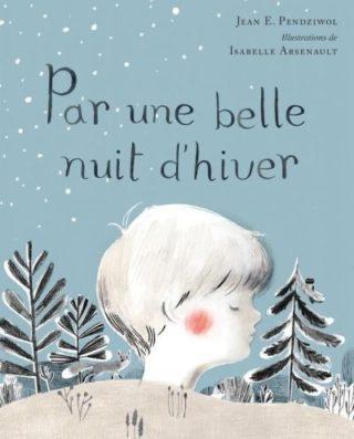 Par une belle nuit d'hiver - lire pendant le temps des fêtes