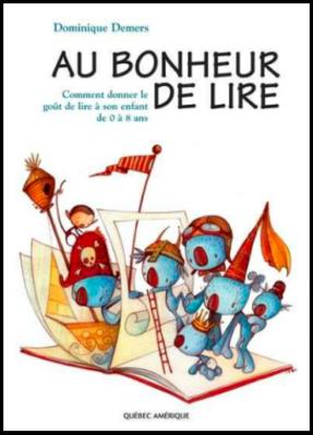 Au bonheur de lire - Dominique Demers (Pour exploiter la littérature jeunesse)