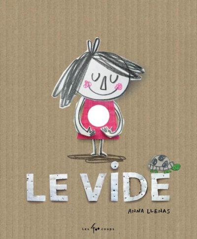 Le vide - Anna Llenas