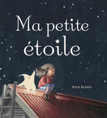 Ma petite étoile - Nick Bland