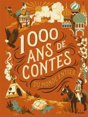 1000 ans de contes du monde entier - Milan