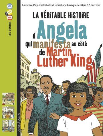La véritable histoire d'Angela qui manifesta au côté de Martin Luther King - Bayard