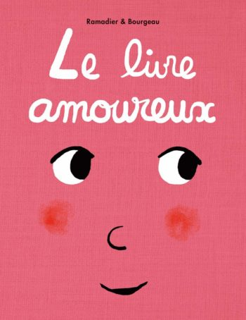 Le livre amoureux - l'école des loisirs