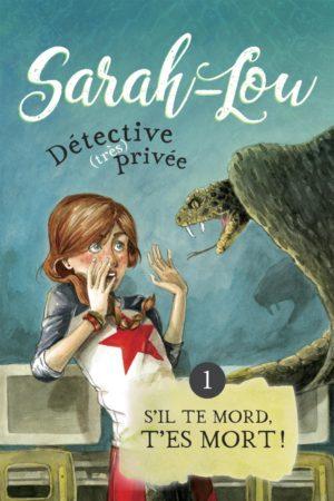 Sarah-Lou, détective (très) privée - Le récit policier