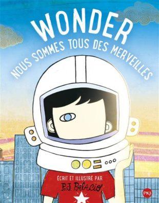 Wonder - Nous sommes tous des merveilles