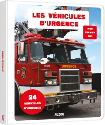 Mon premier doc LES VÉHICULES D'URGENCE Éditions Auzou