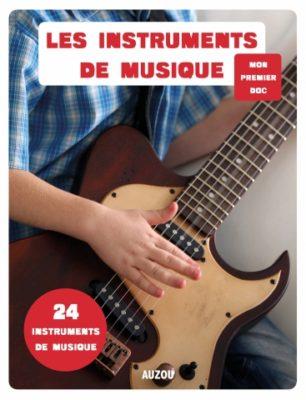 Mon premier doc Les instruments de musique - Éditions Auzou