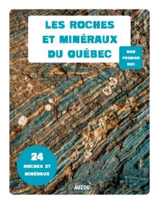 Mon premier doc - Les roches et minéraux du Québec Éditions Auzou