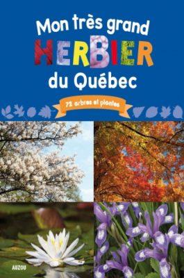 Mon très grand herbier du Québec - Éditions Auzou