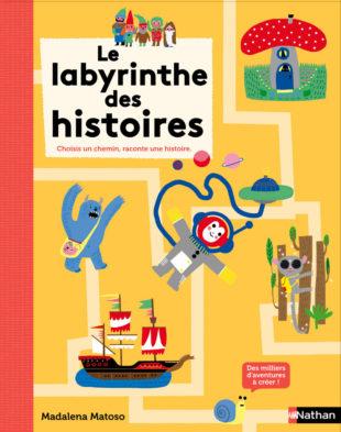 Le labyrinthe des histoires Madalena Matoso