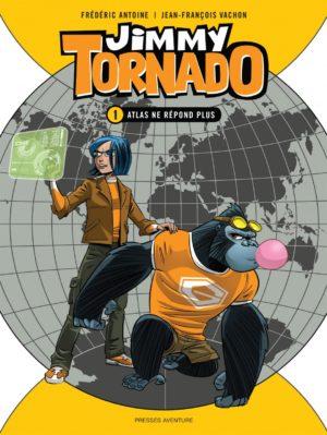 Jimmy Tornado, Atlas ne répond plus - Presses Aventure