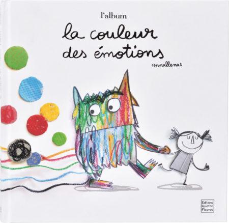 La couleur des émotions- l'album Anna Llenas Quatre fleuves
