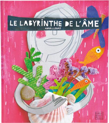 Le labyrinthe de l'âme - Anna Llenas Quatre fleuves