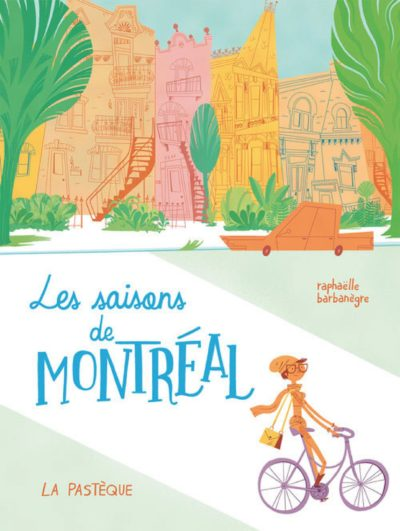 Les saisons de Montréal - La Pastèque