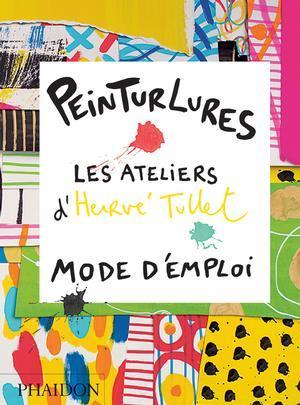 Peinturlures - Hervé Tullet