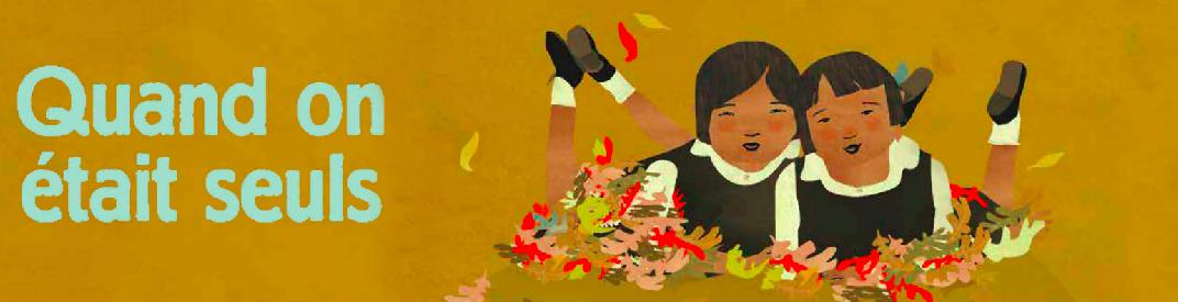 «Quandonétaitseuls»: Témoigner des pensionnats autochtones