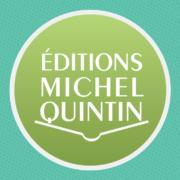 Atelier littéraire - Éditions Michel Quintin