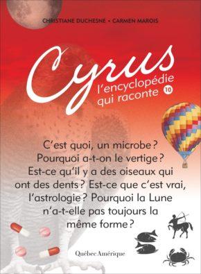 Cyrus, l'encyclopédie qui raconte - Québec Amérique