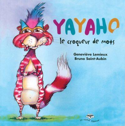 Yayaho, le croqueur de mots (Bayard Canada)