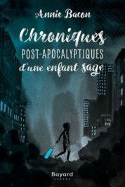 Chroniques post-apocalyptiques d'une enfant sage - Le 12 août j'achète un livre québécois