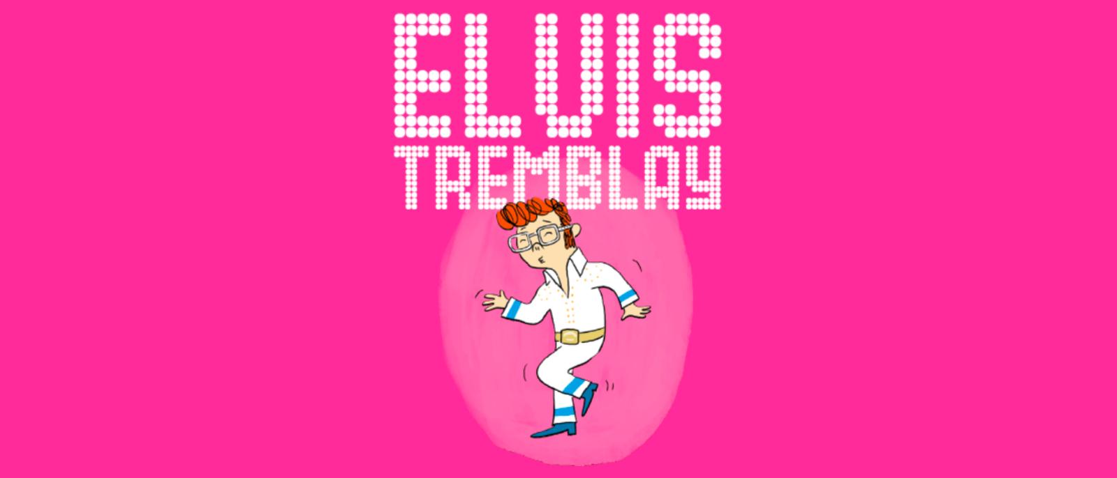 ELVIS TREMBLAY : jusqu'où faut-il aller pour trouver l'amour? 💕