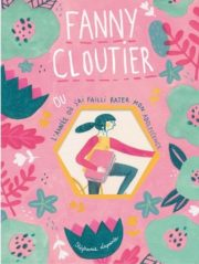 Fanny Cloutier - Le 12 août j'achète un livre québécois
