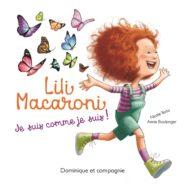 Lili Macaroni - je suis comme je suis! - Le 12 août j'achète un livre québécois