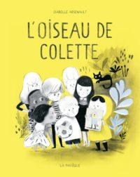 L'oiseau de Colette - Le 12 août j'achète un livre québécois
