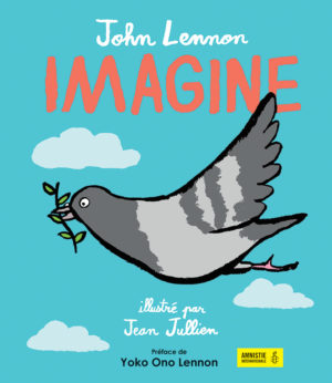 Imagine - l'hymne à la paix de John Lennon