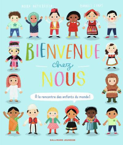 Bienvenue chez nous - À la rencontre des enfants du monde - Harriet Lynas Gallimard jeunesse