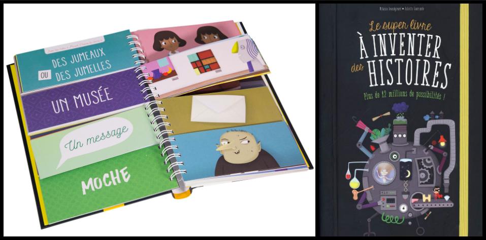 Carburez à l'imaginaire avec Le super livre à inventer des histoires!