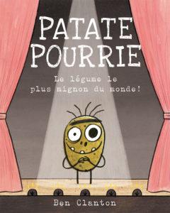 Patate pourrie - Discuter d'éthique avec les enfants à partir de 4 albums jeunesse