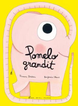 Pomelo grandit - Albin Michel Jeunesse