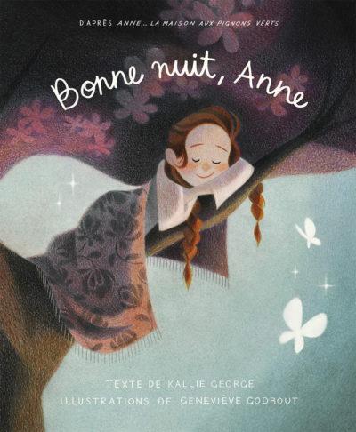 Bonne nuit, Anne - Kallie George Geneviève Godbout