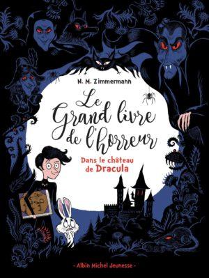 Le Grand Livre de l'Horreur - Dans le château de Dracula - Albin Michel jeunesse