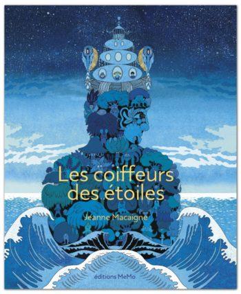 Les coiffeurs des étoiles (Jeanne Macaigne) - éditions MeMo